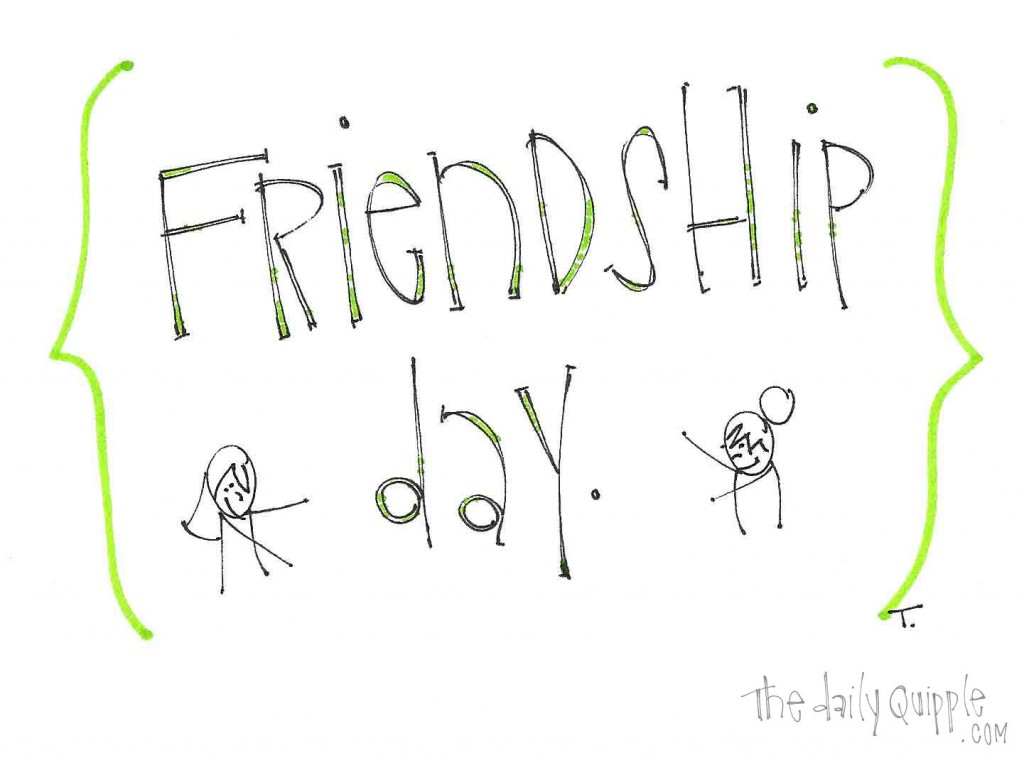 Friendship Day.