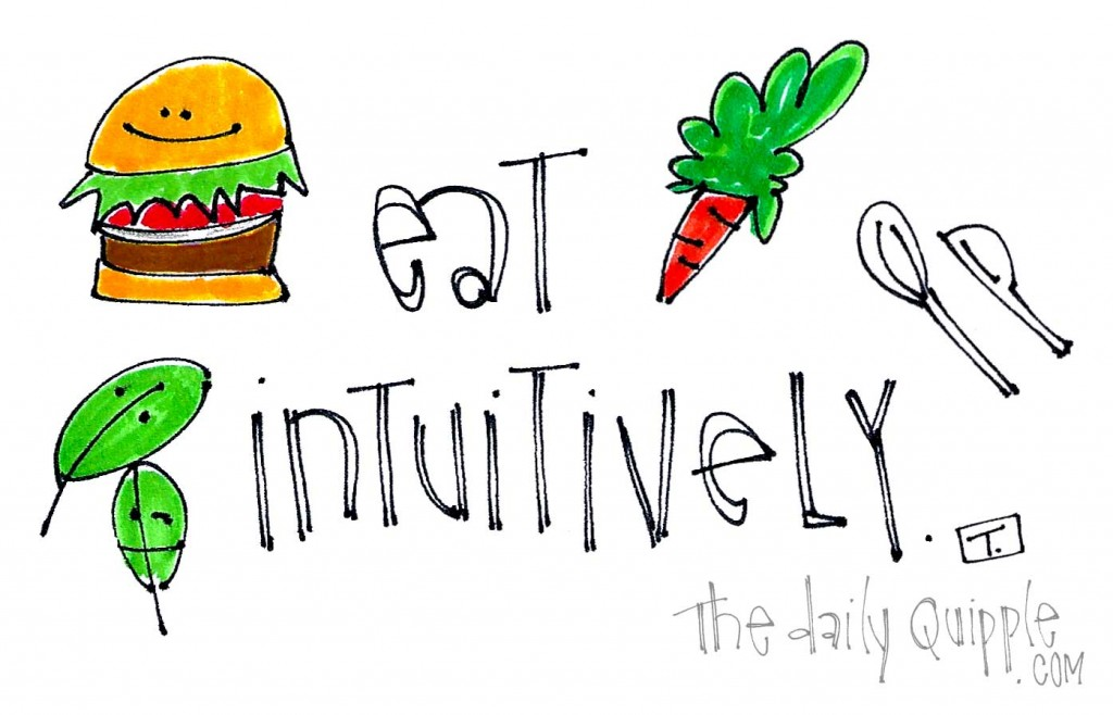 Eat intuitively.