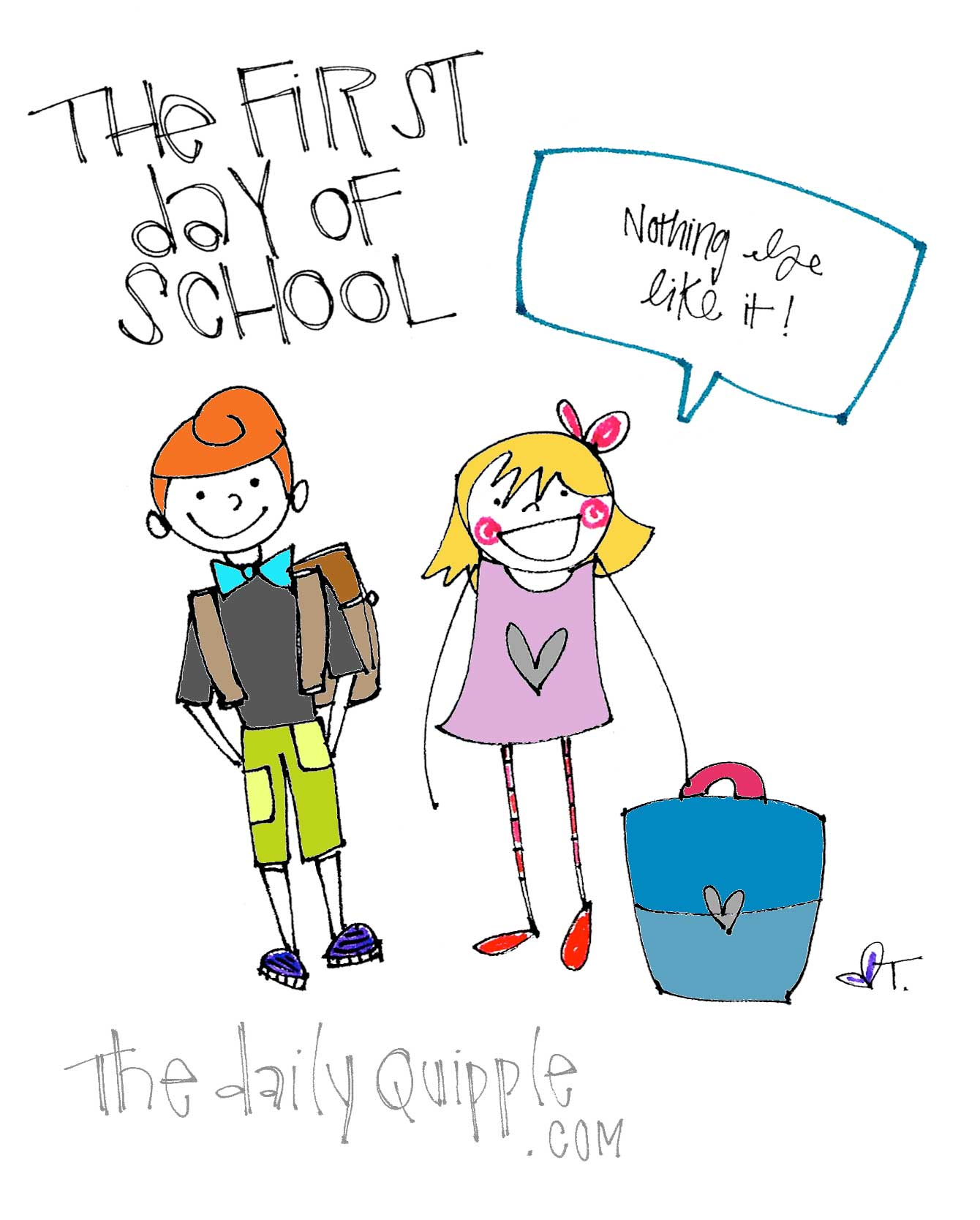 The first day of school - Nothing else like it!