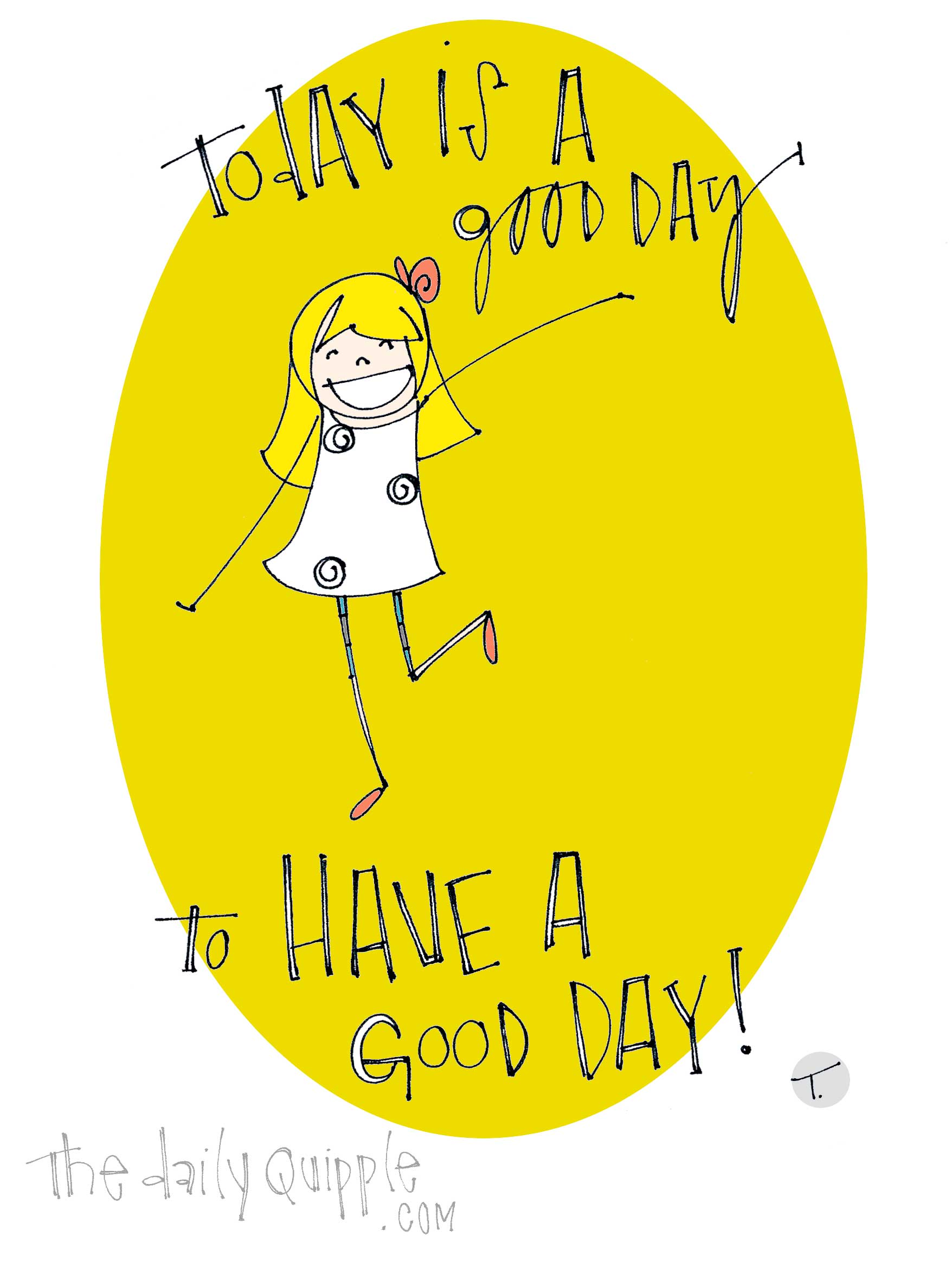 Good Day Quotes Have A Good Day Quotes  The Daily Quipple