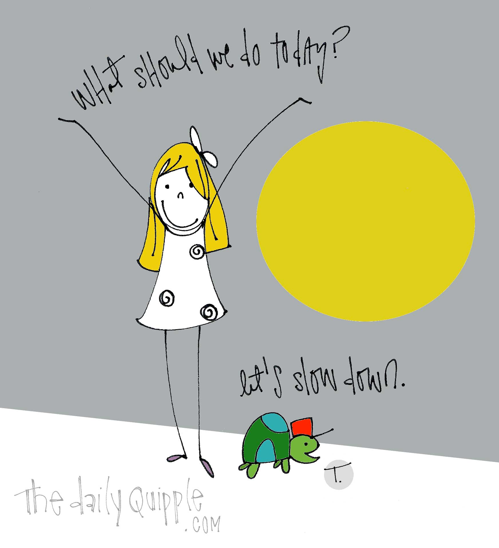 what should we do today | The Daily Quipple