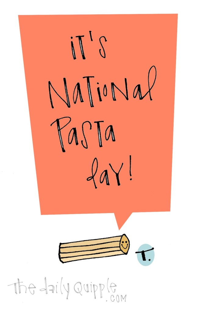 It's National Pasta Day!