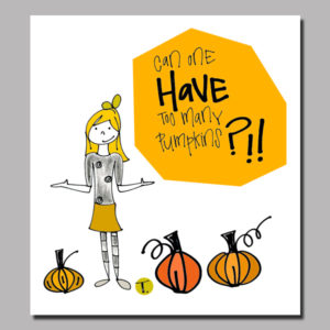 It's Pumpkin Season Digital Print