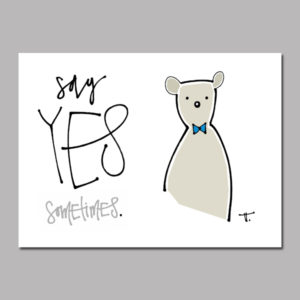 Sometimes Bear Digital Print