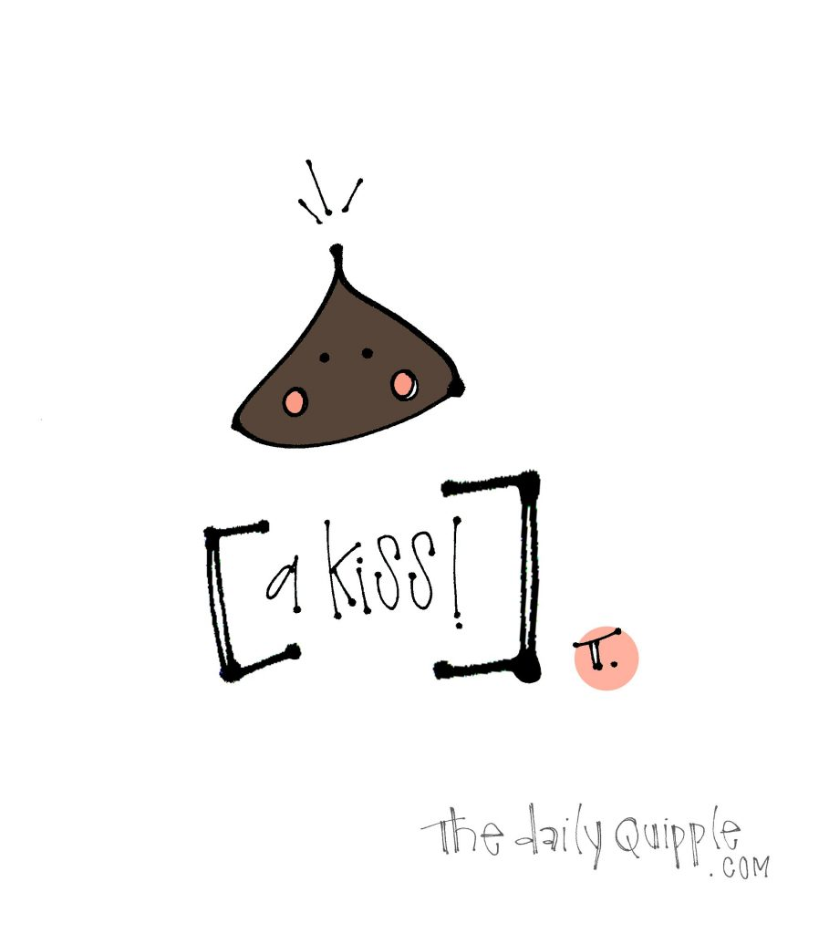 Illustration of a chocolate kiss and words: a kiss!