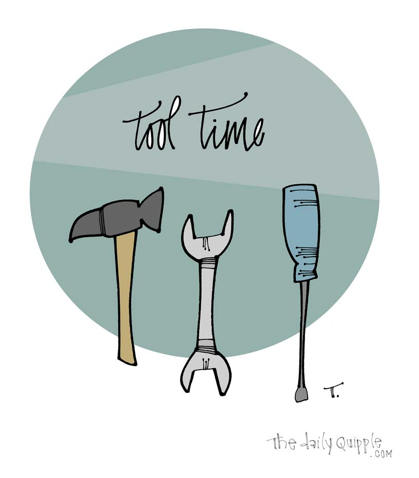 Illustration of three a hammer, a wrench and screwdriver with the words: tool time.
