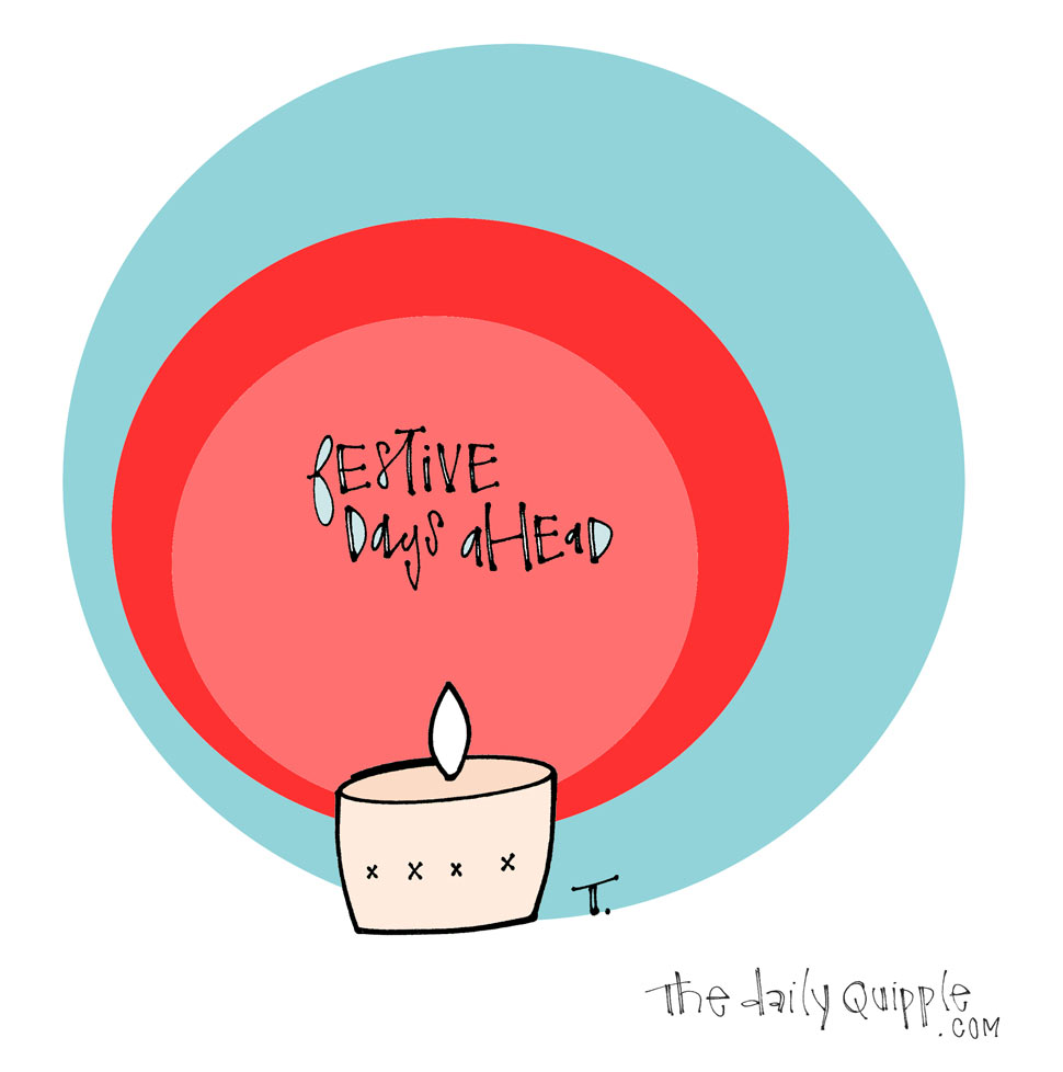 Illustration of a lit candle with words: Festive days ahead.