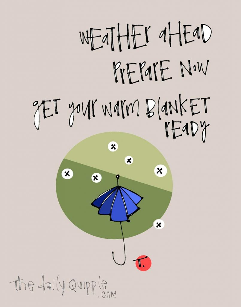 Illustration of umbrella with falling snow and words: Weather ahead. Prepare now. Get your warm blanket ready.