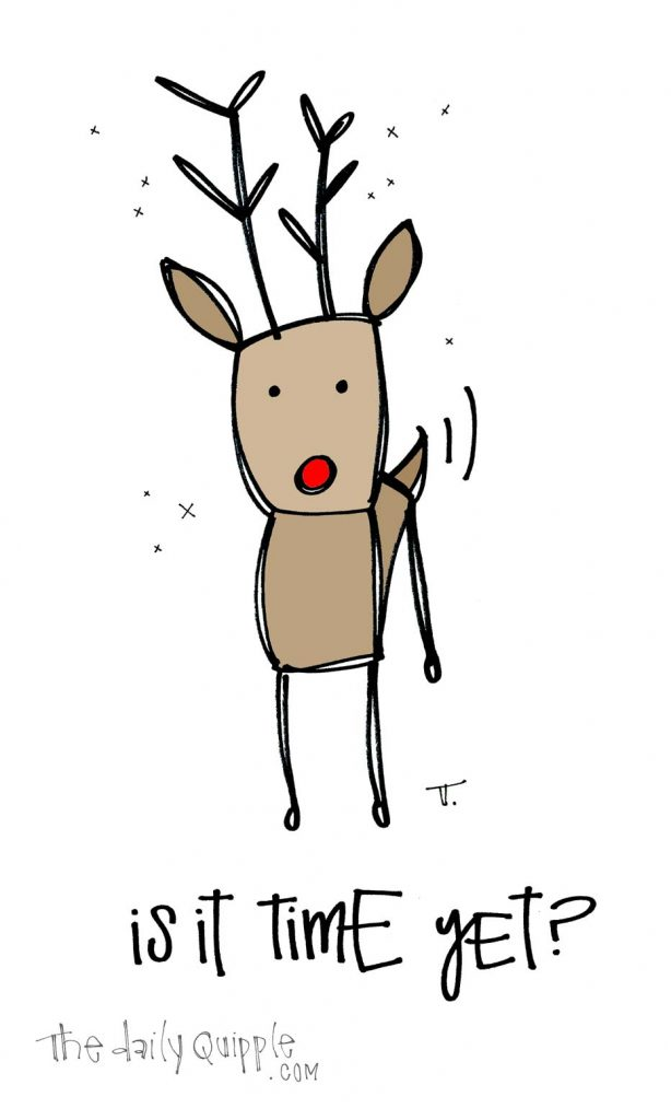 Ready Rudolph | The Daily Quipple