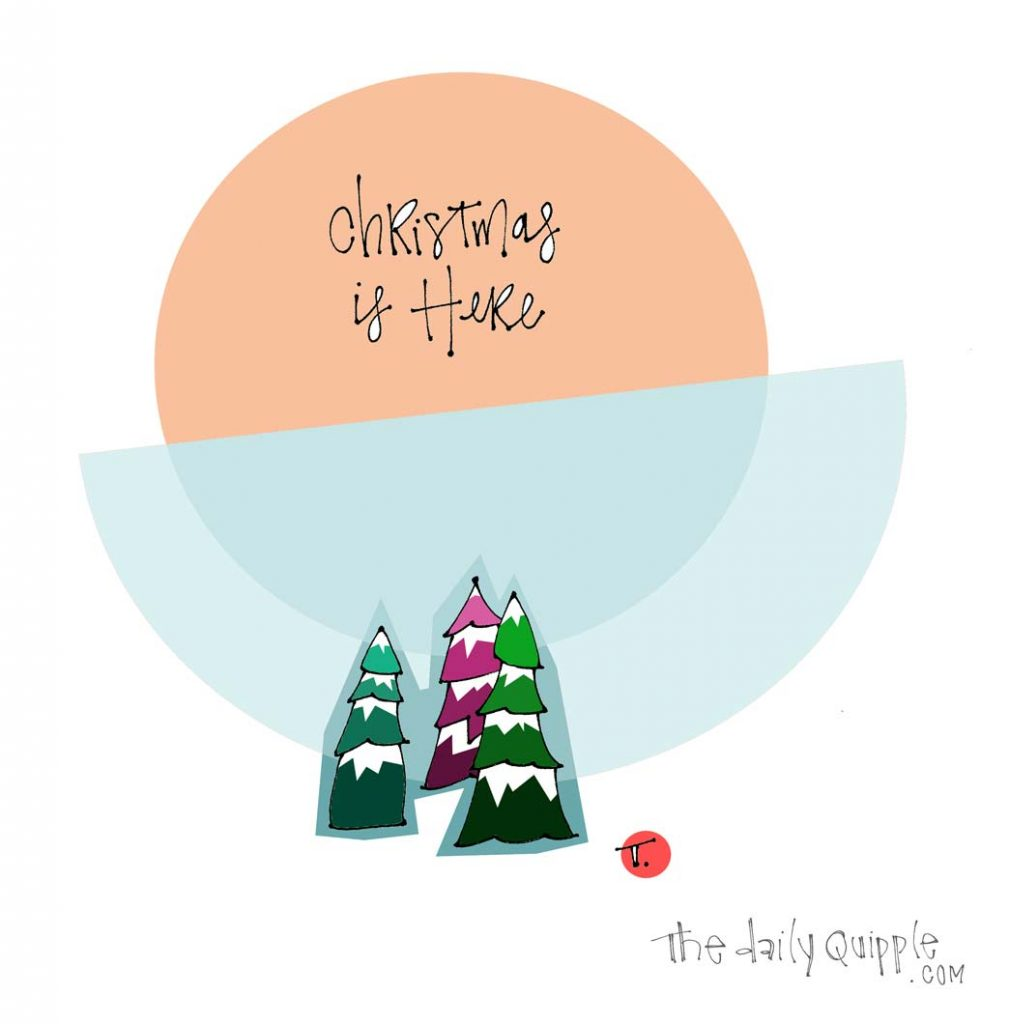 Christmas Day | The Daily Quipple