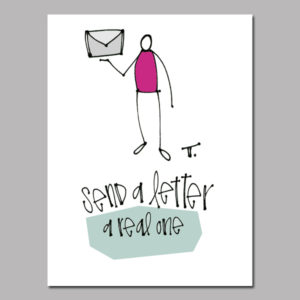 A Real Letter! Digital Print