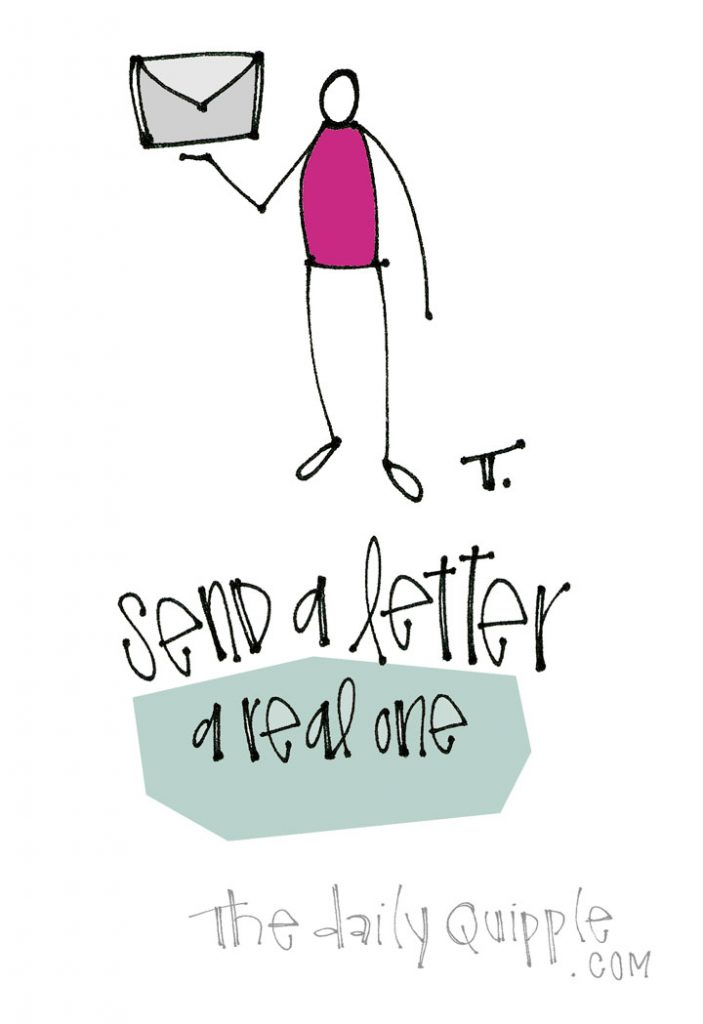 A Real Letter! | The Daily Quipple