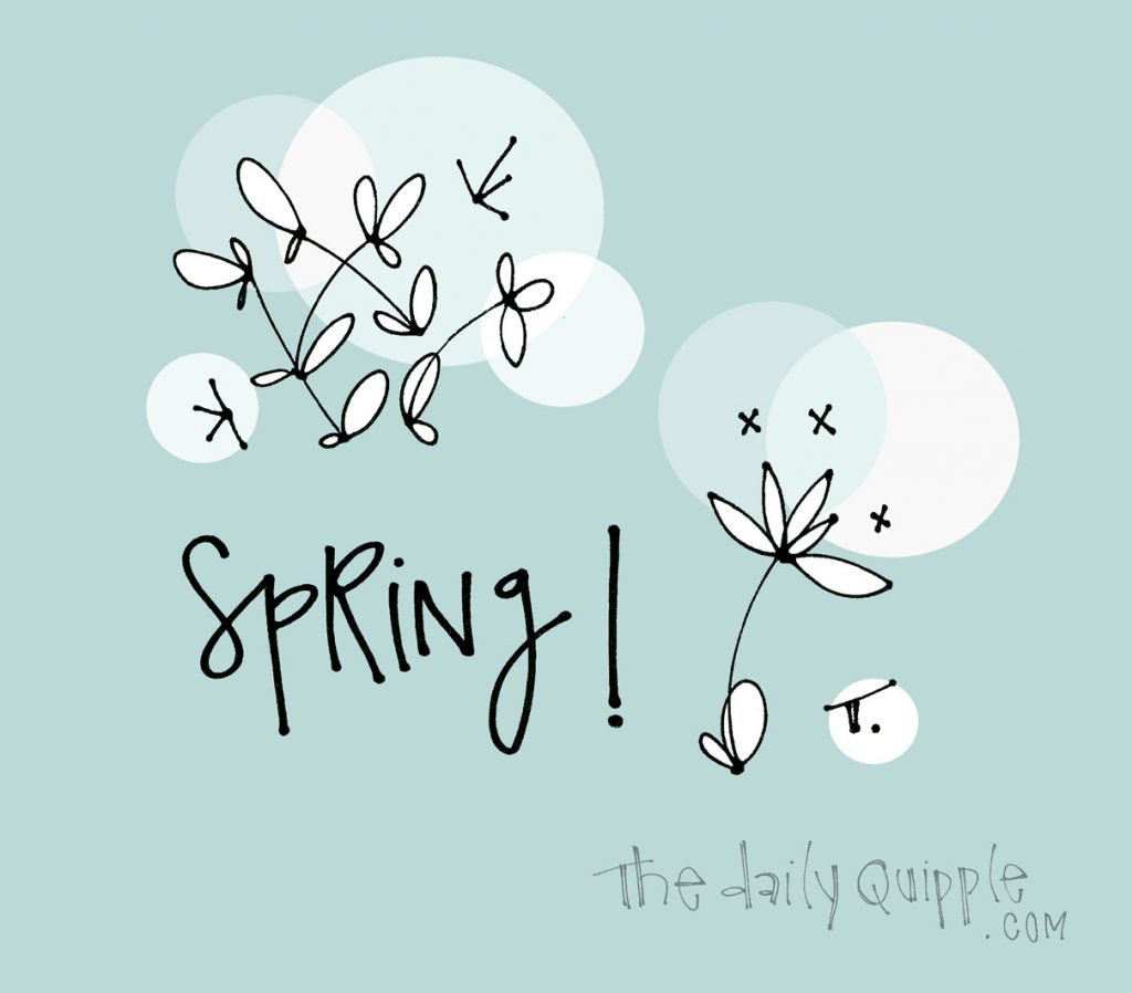 First Day of Spring | The Daily Quipple