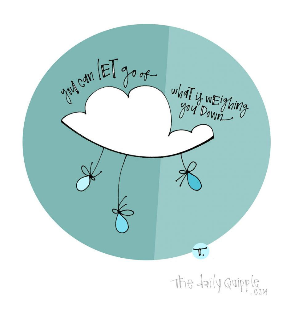 You Can Let Go | The Daily Quipple