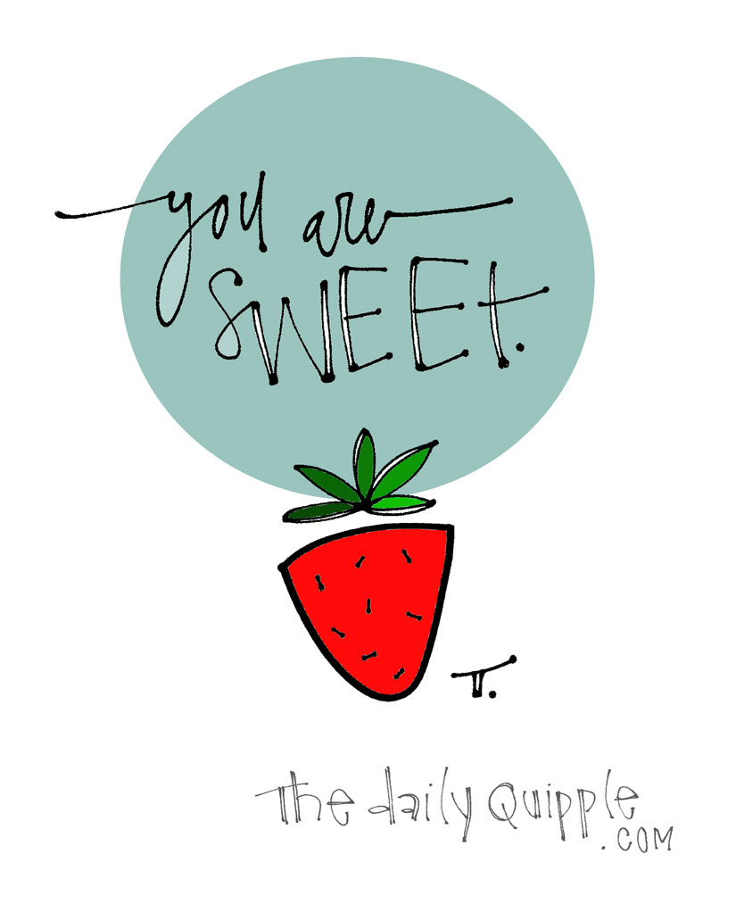 Berry Sweet | The Daily Quipple