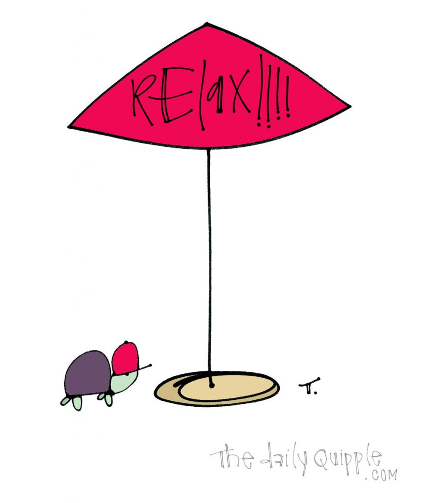 RELAXATION ORDER | The Daily Quipple