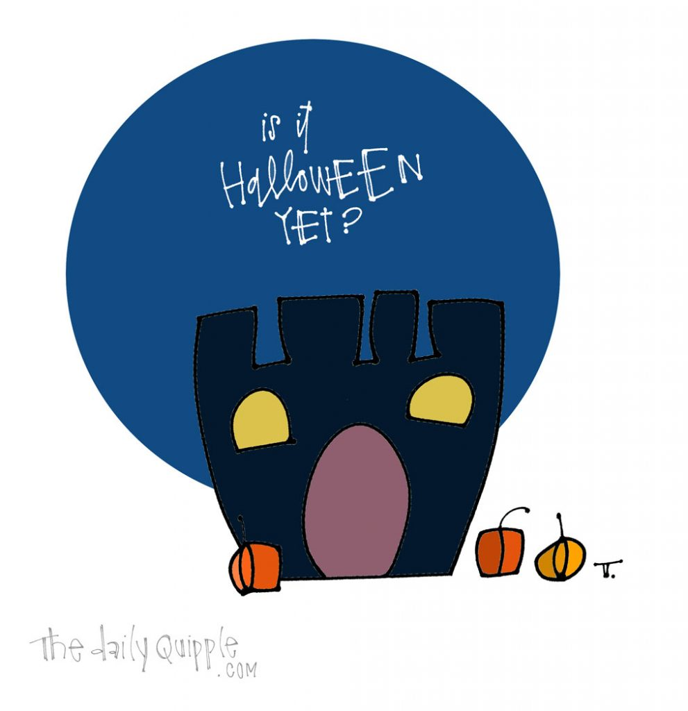 Waiting to Be Spooked | The Daily Quipple