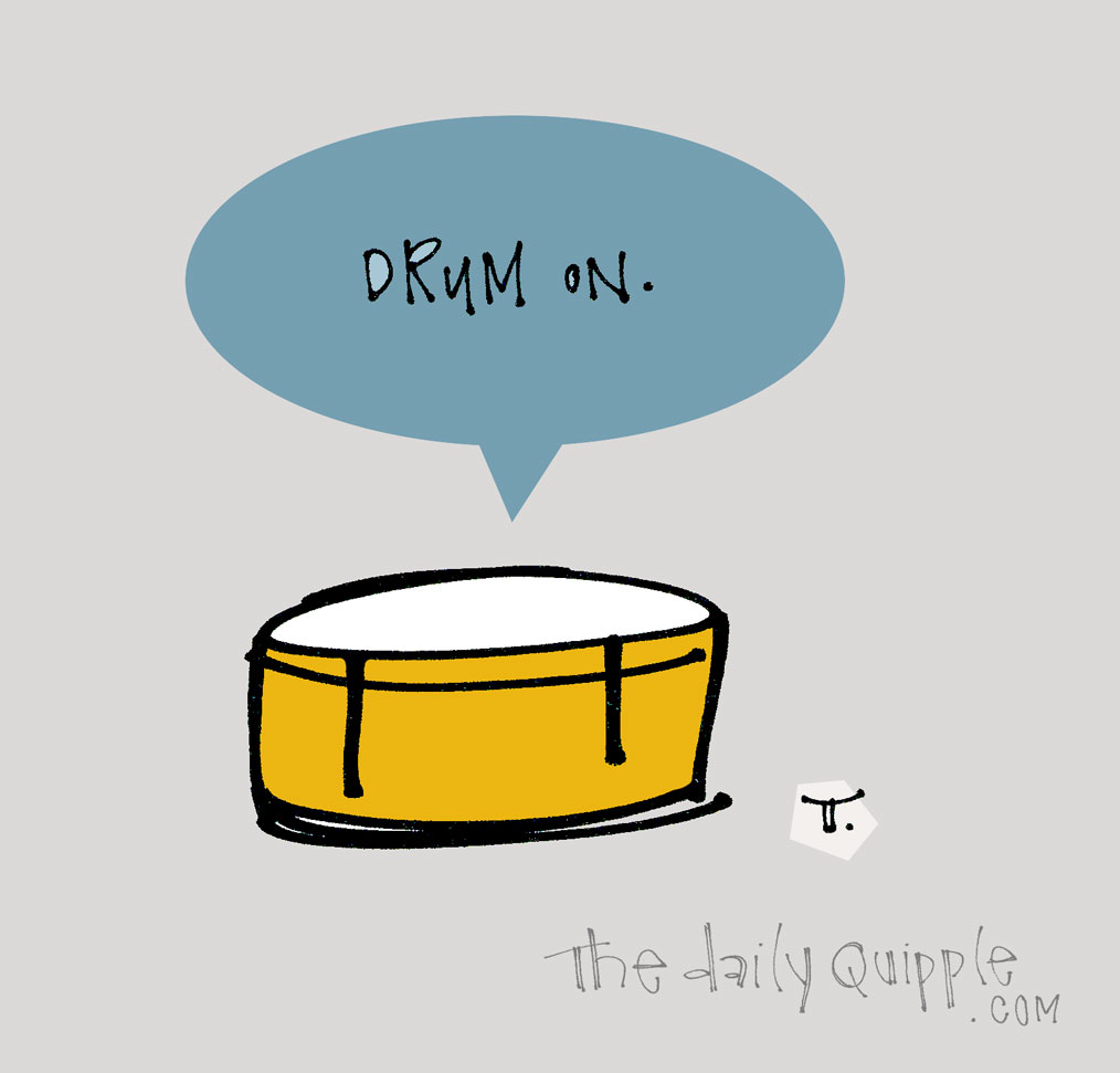 Snare Your Talents | The Daily Quipple