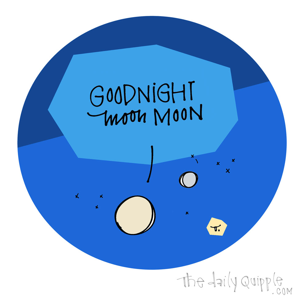 GOODNIGHT MOONMOON | The Daily Quipple