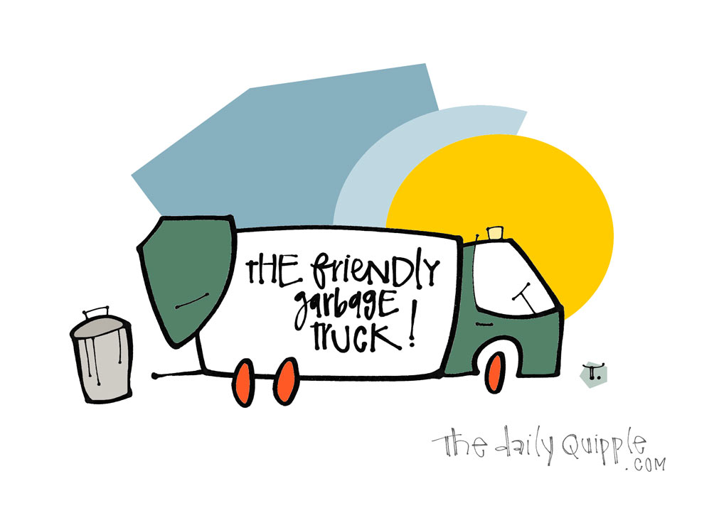The Garbage Truck! | The Daily Quipple