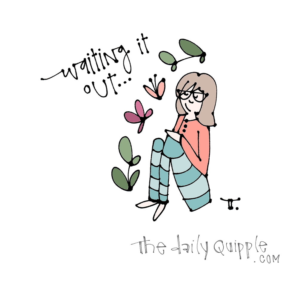 Patience Takes Practice | The Daily Quipple