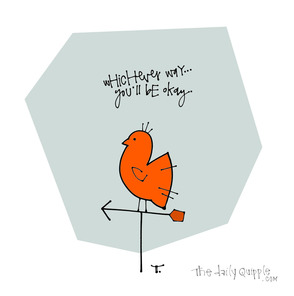 This Way or That Way | The Daily Quipple