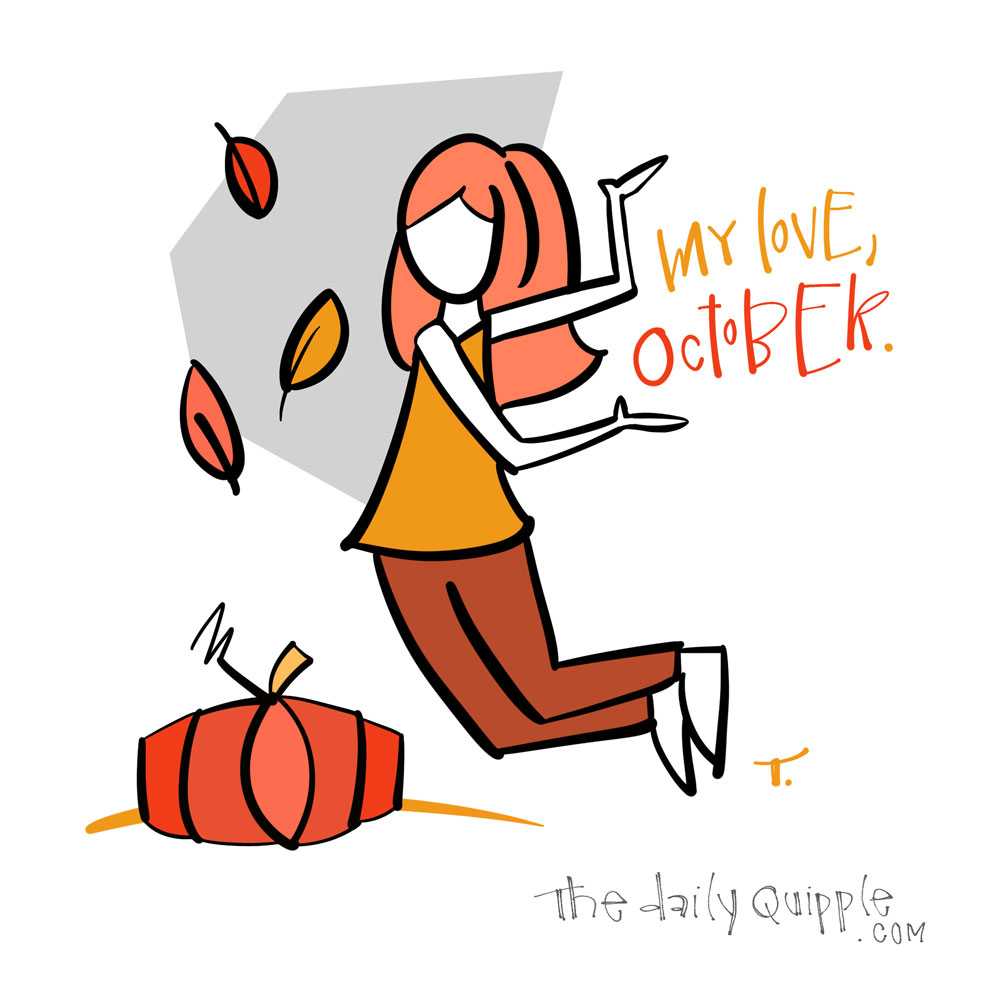 My True Love October | The Daily Quipple